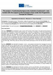Gödöllő Város Önkormányzata Europe for Citizens - Az egységes Európában van az erő, az érték és a jövő dunaszerdahelyi EU-s projekt